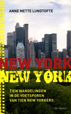 cover van 'Anne Mette Lundtofte | New York New York'
